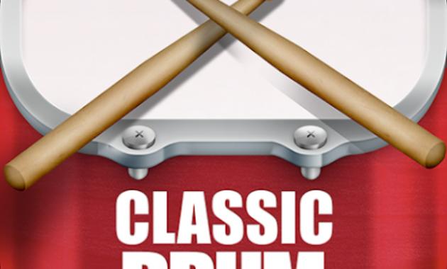 Classic Drum 630x380 » Rekomendasi Pilihan Aplikasi Musik Drum Terbaik Untuk Android