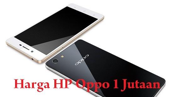 cover » Inilah Daftar Handphone Oppo Harga 1 Jutaan