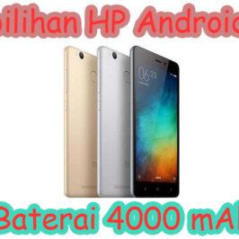 Referensi Ponsel Android Baterai 4000 mAh Murah Berkualitas