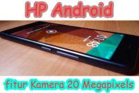 hp android fitur kamera 20mp 200x135 » Ponsel Android Kamera 20 Megapixels Performa Tangguh untuk Penghobi Fotografi