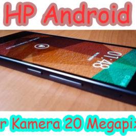 Ponsel Android Kamera 20 Megapixels Performa Tangguh untuk Penghobi Fotografi