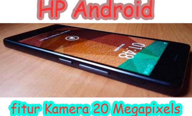 hp android fitur kamera 20mp 630x380 - Ponsel Android Kamera 20 Megapixels Performa Tangguh untuk Penghobi Fotografi