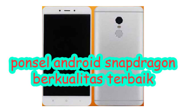 spesifikasi ponsel android snapdragon terbaik 630x380 » Referensi Ponsel Android Snapdragon Terbaik Murah Berkualitas