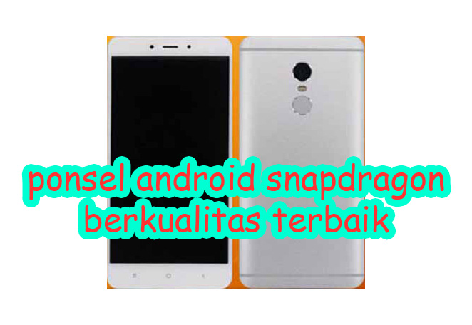 spesifikasi ponsel android snapdragon terbaik » The Best Posting That Will Change Your Life At All Sure It Works